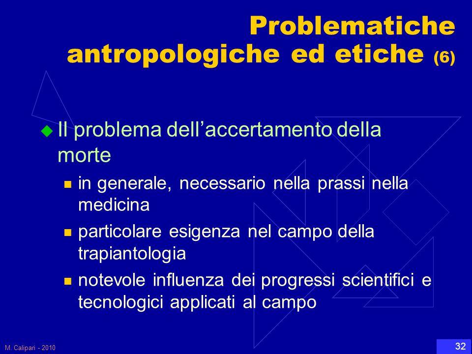 Problematiche antropologiche ed etiche (6)