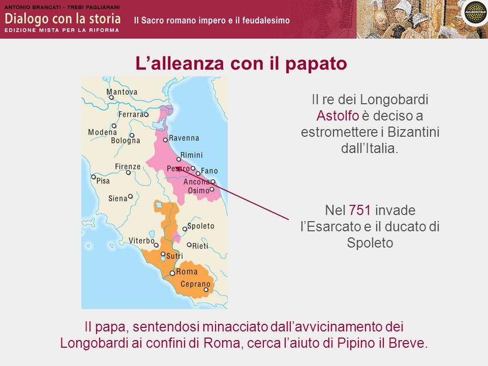 Nel 751 invade l'Esarcato e il ducato di Spoleto