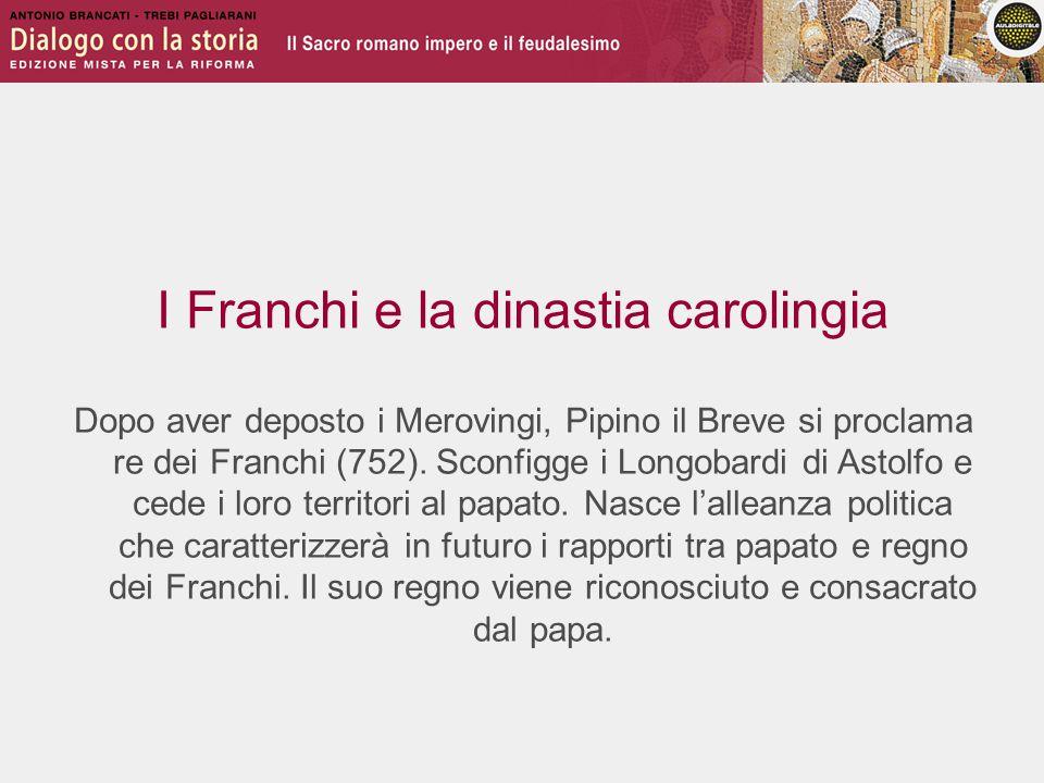 I Franchi e la dinastia carolingia