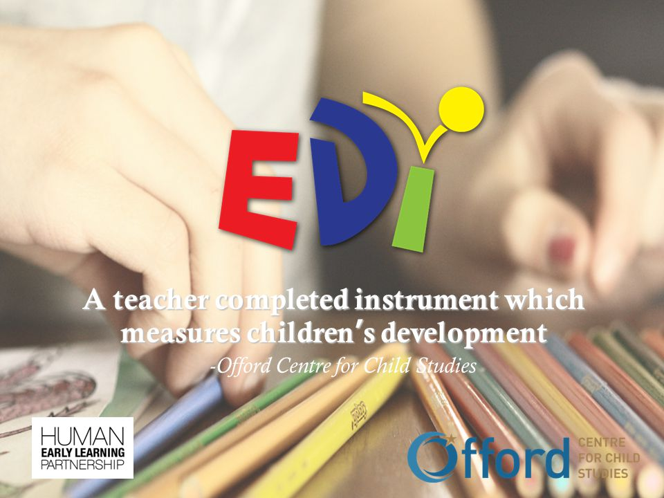 A teacher completed instrument which measures children's development