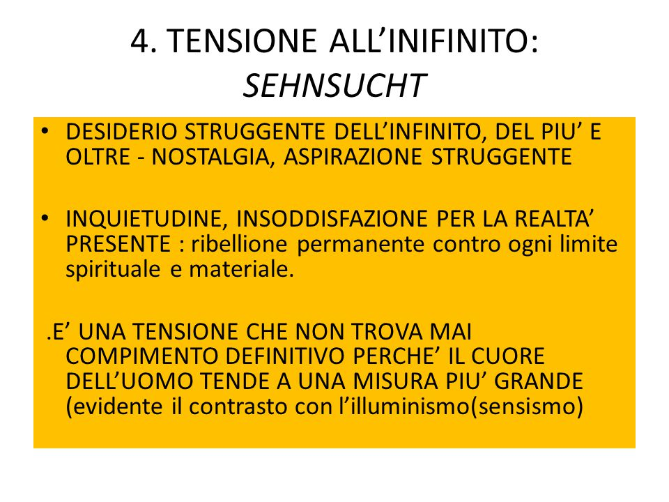 4. TENSIONE ALL'INIFINITO: SEHNSUCHT