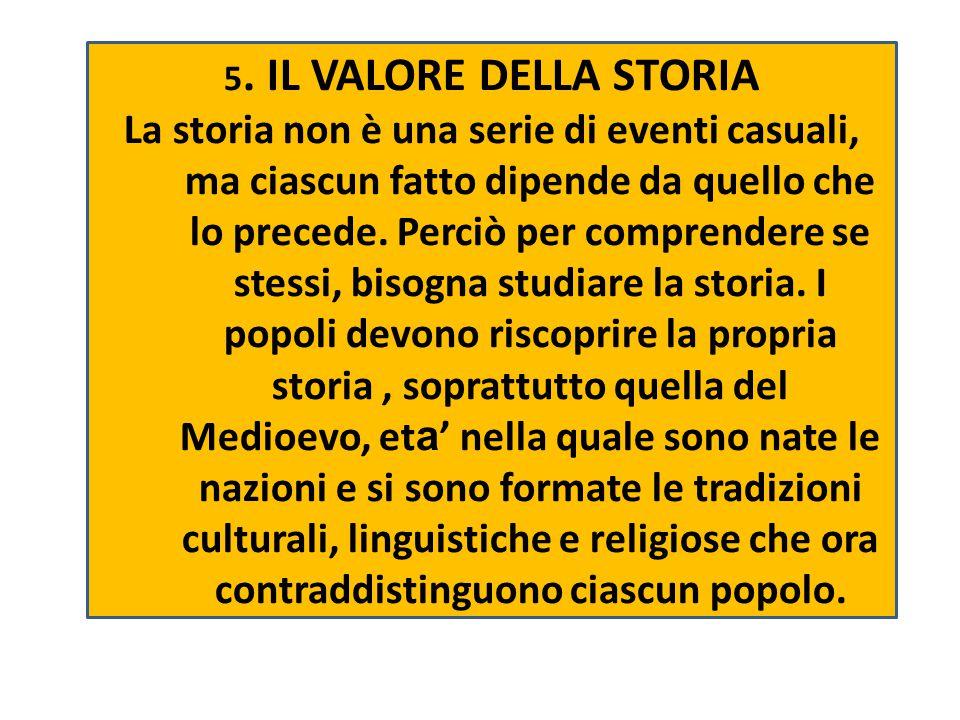 5. IL VALORE DELLA STORIA