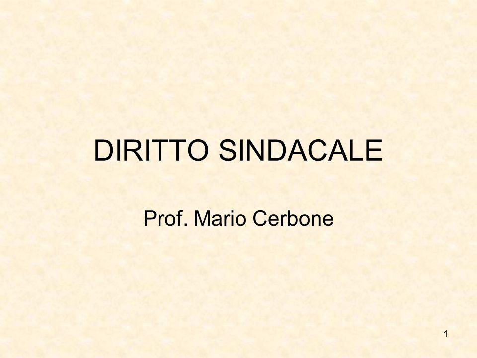 DIRITTO SINDACALE Prof. Mario Cerbone