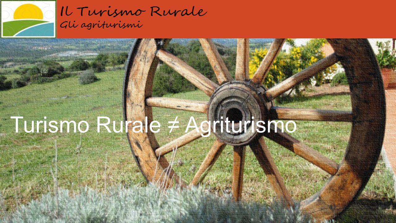 Turismo Rurale ≠ Agriturismo