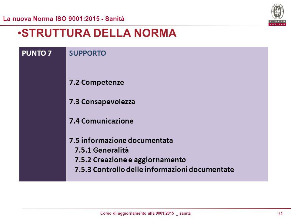 STRUTTURA DELLA NORMA PUNTO 7 SUPPORTO 7.2 Competenze