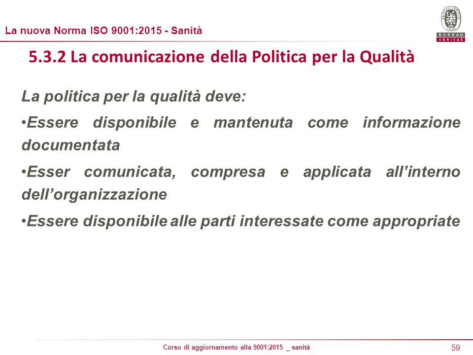 5.3.2 La comunicazione della Politica per la Qualità