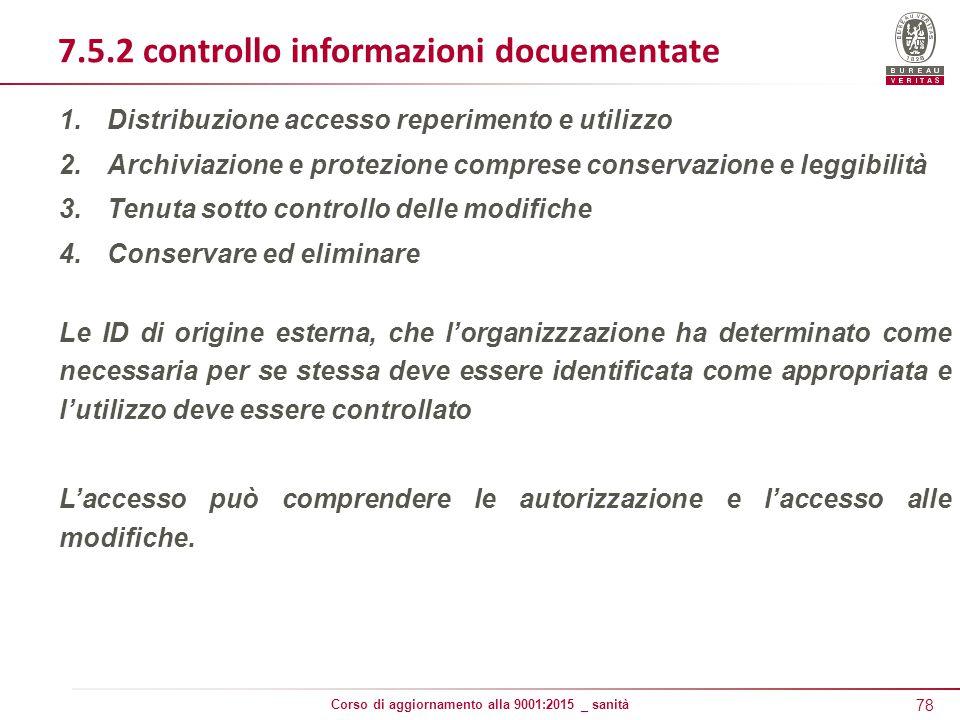 7.5.2 controllo informazioni docuementate