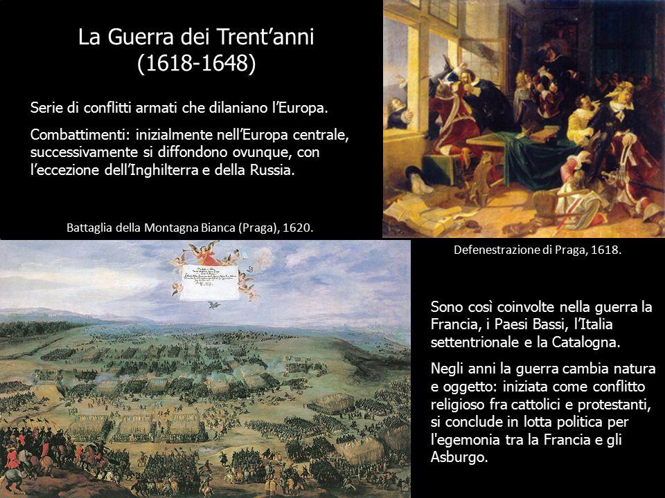 La Guerra dei Trent'anni (1618-1648).
