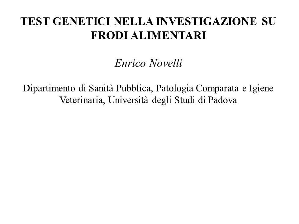 TEST GENETICI NELLA INVESTIGAZIONE SU FRODI ALIMENTARI