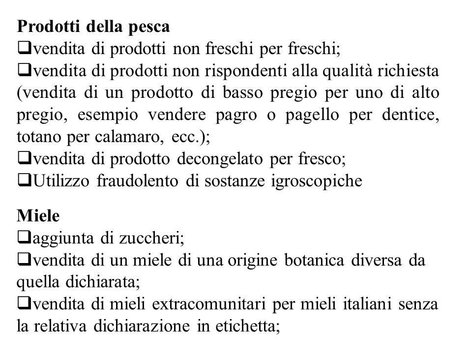 Prodotti della pesca vendita di prodotti non freschi per freschi;
