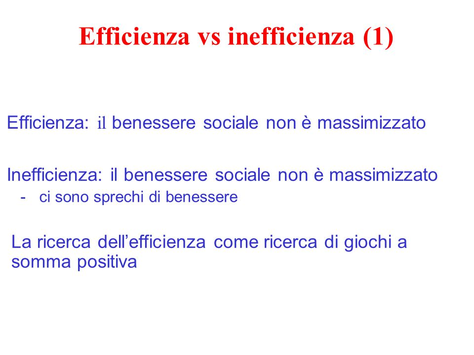 Efficienza vs inefficienza (1)