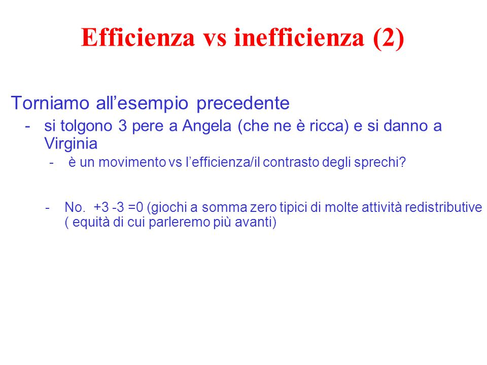 Efficienza vs inefficienza (2)
