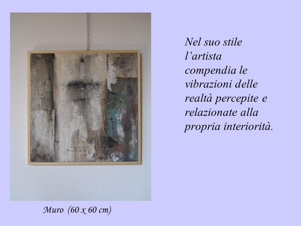 Nel suo stile l'artista compendia le vibrazioni delle realtà percepite e relazionate alla propria interiorità.