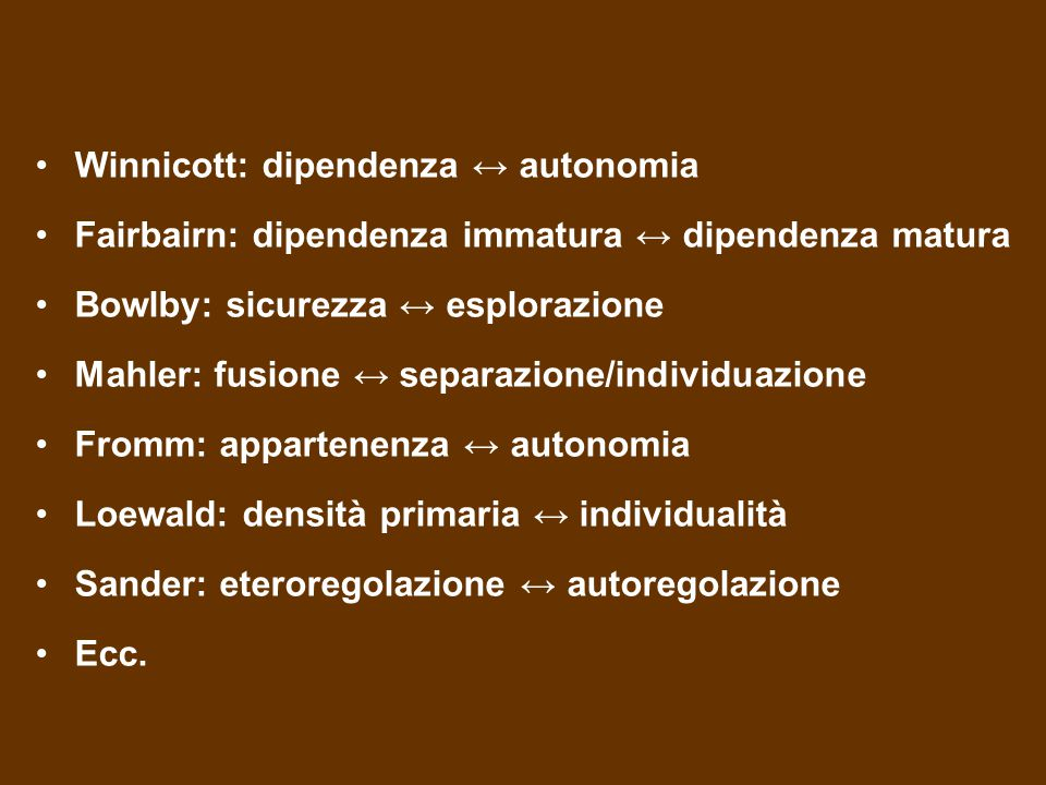 Winnicott: dipendenza ↔ autonomia