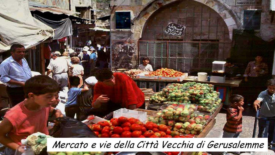 Mercato e vie della Città Vecchia di Gerusalemme