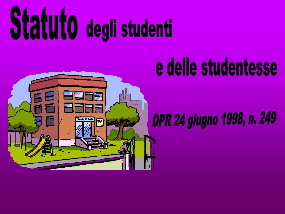 Statuto degli studenti e delle studentesse DPR 24 giugno 1998, n. 249