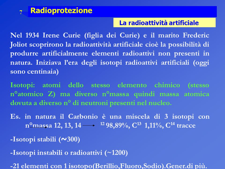 -Isotopi instabili o radioattivi (~1200)