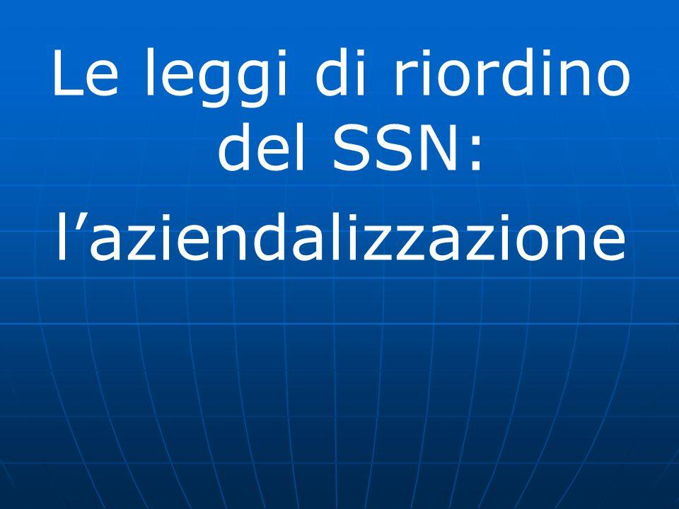 Le leggi di riordino del SSN: