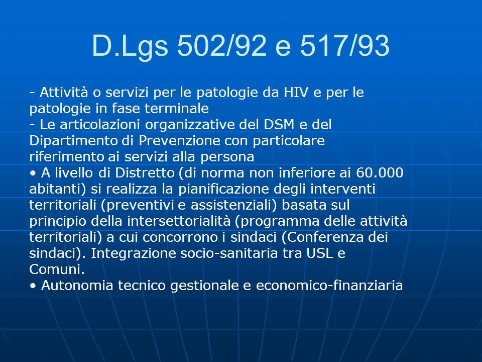 D.Lgs 502/92 e 517/93 - Attività o servizi per le patologie da HIV e per le. patologie in fase terminale.