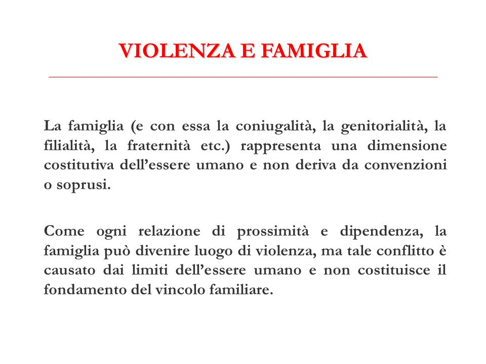 VIOLENZA E FAMIGLIA