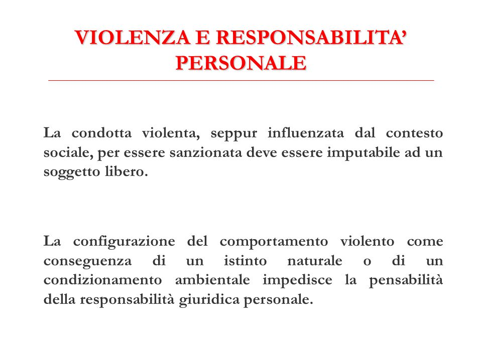 VIOLENZA E RESPONSABILITA' PERSONALE