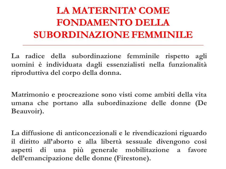 LA MATERNITA' COME FONDAMENTO DELLA SUBORDINAZIONE FEMMINILE