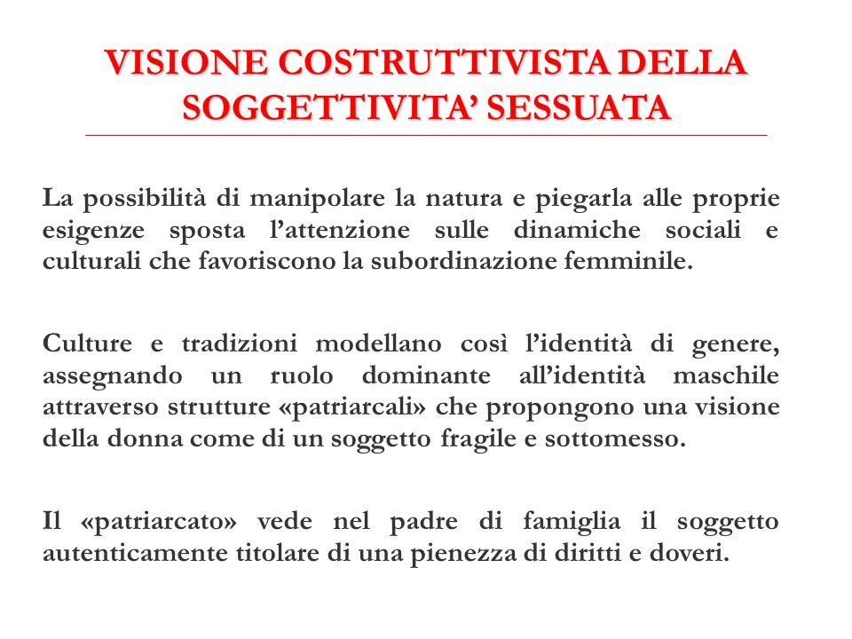 VISIONE COSTRUTTIVISTA DELLA SOGGETTIVITA' SESSUATA