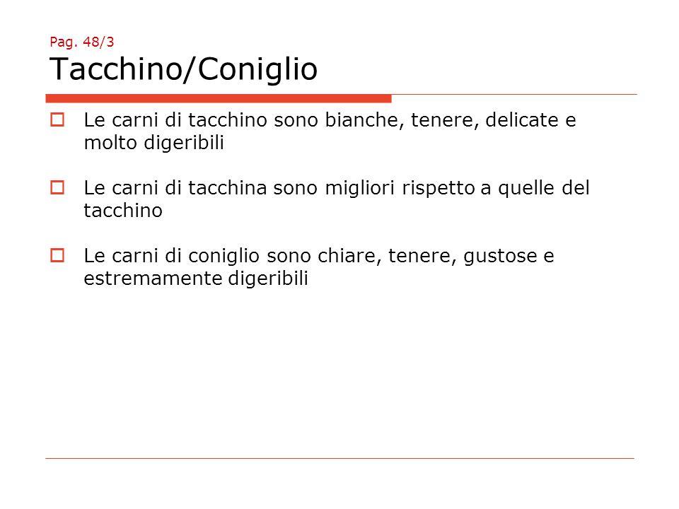 Pag. 48/3 Tacchino/Coniglio