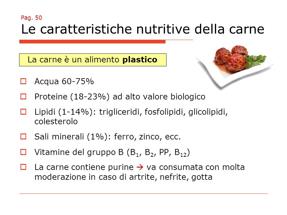Pag. 50 Le caratteristiche nutritive della carne