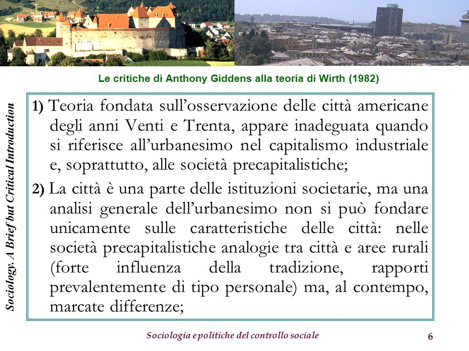 Le critiche di Anthony Giddens alla teoria di Wirth (1982)