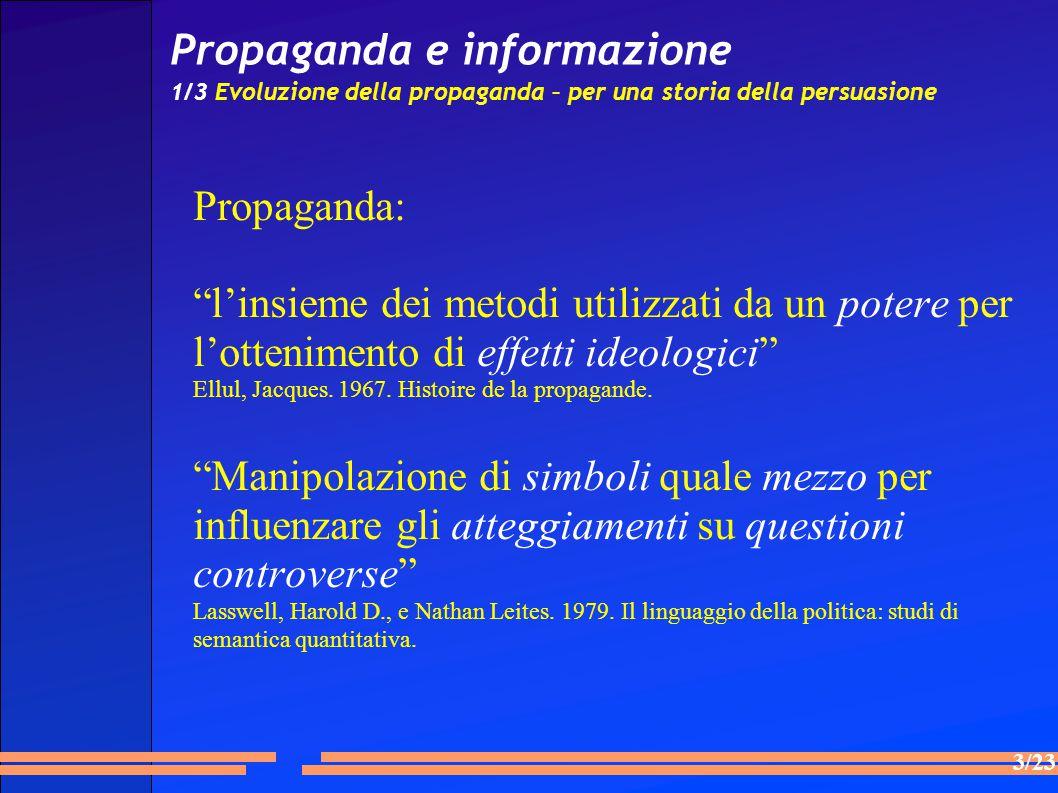 Propaganda e informazione 1/3 Evoluzione della propaganda – per una storia della persuasione