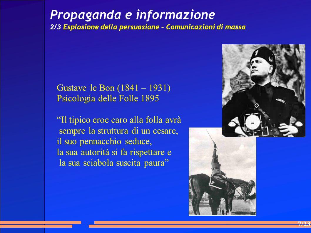 Propaganda e informazione 2/3 Esplosione della persuasione – Comunicazioni di massa