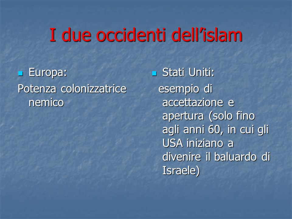 I due occidenti dell'islam