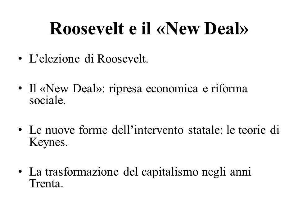 Roosevelt e il «New Deal»