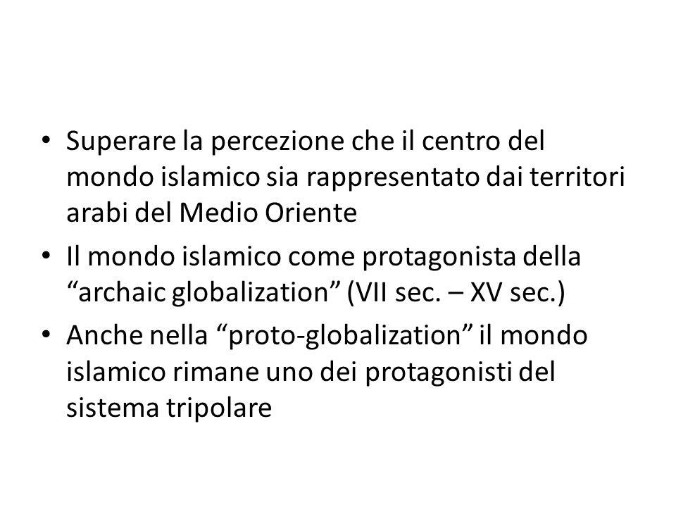 Superare la percezione che il centro del mondo islamico sia rappresentato dai territori arabi del Medio Oriente