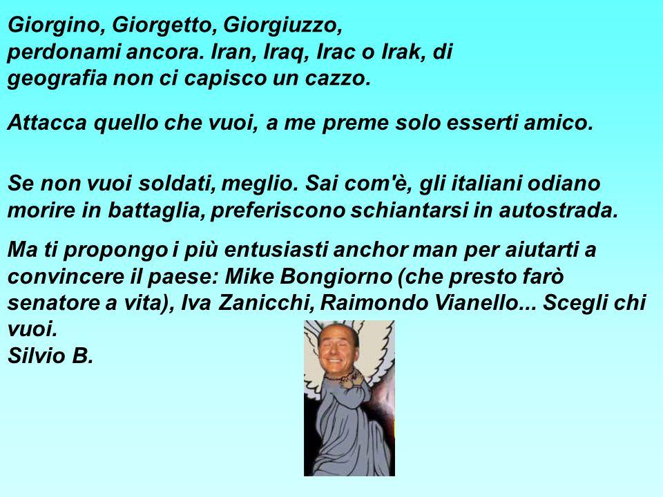 Giorgino, Giorgetto, Giorgiuzzo, perdonami ancora