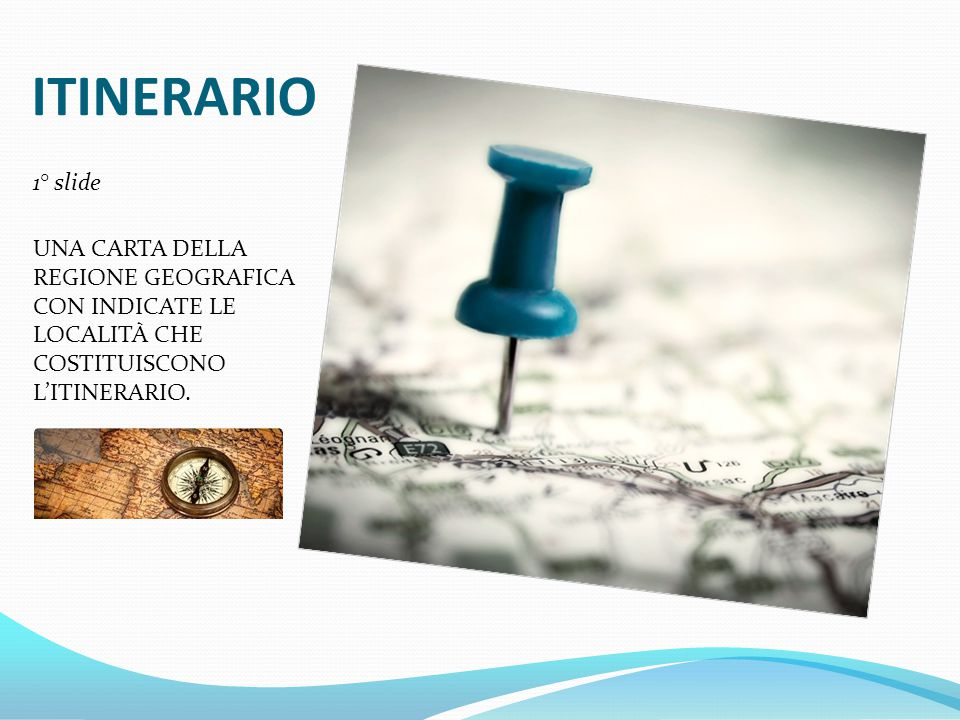 ITINERARIO 1° slide.