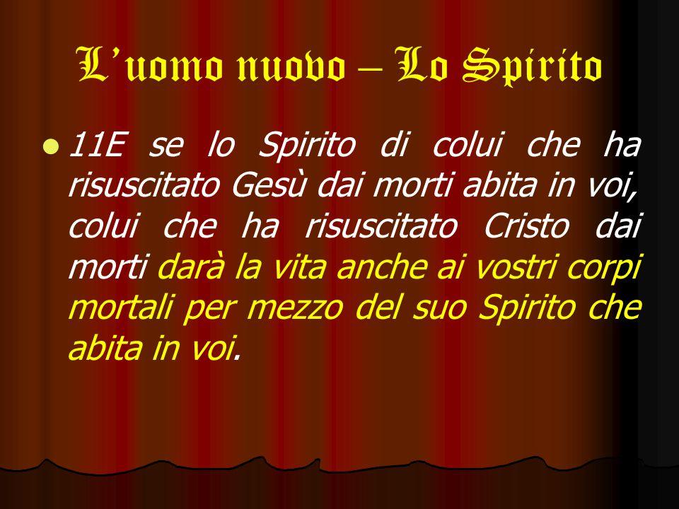 L'uomo nuovo – Lo Spirito