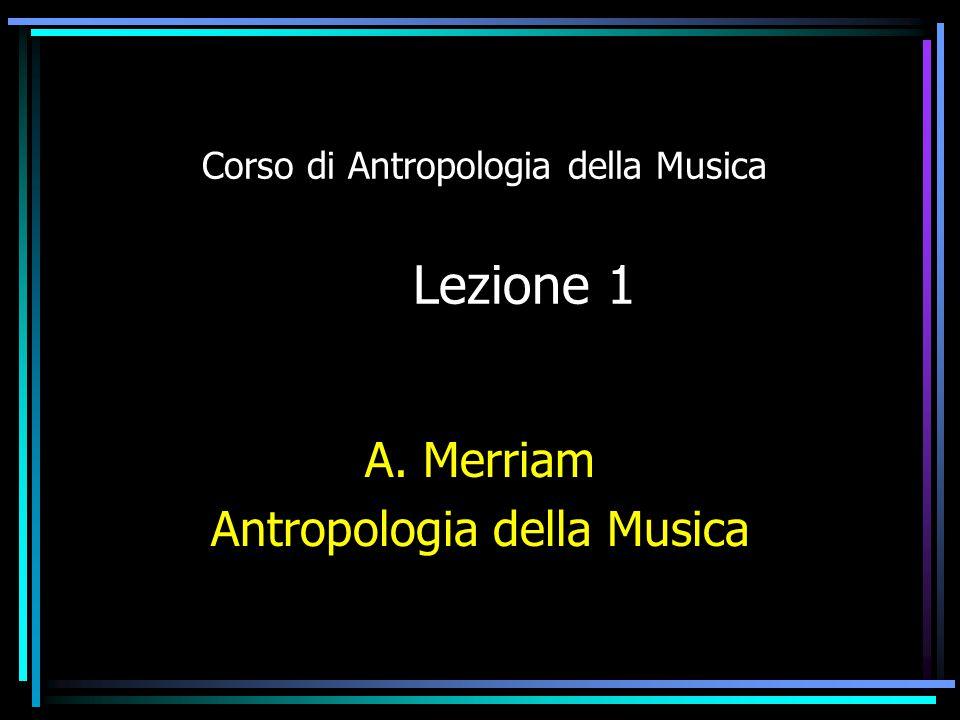 Corso di Antropologia della Musica Lezione 1