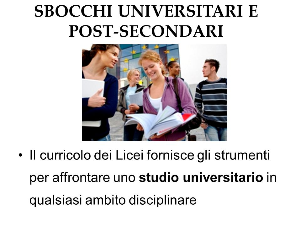 SBOCCHI UNIVERSITARI E POST-SECONDARI
