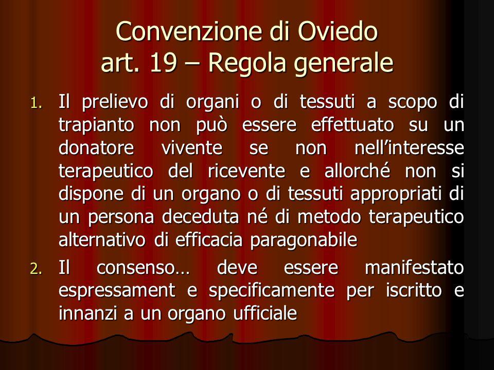 Convenzione di Oviedo art. 19 – Regola generale