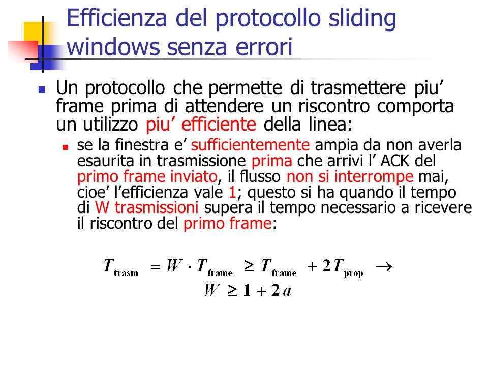 Efficienza del protocollo sliding windows senza errori