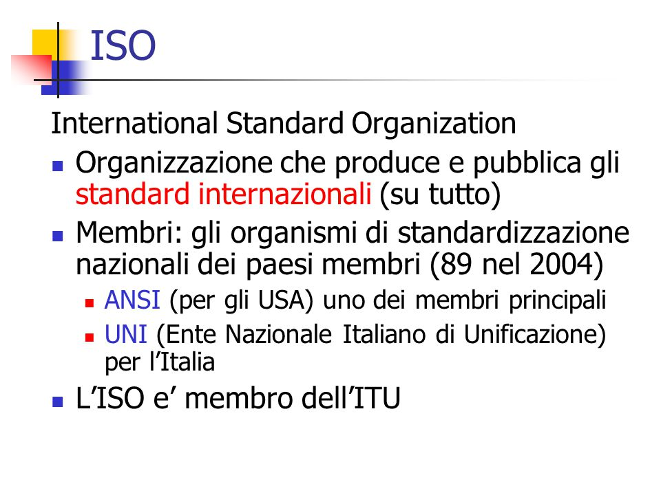 ISO International Standard Organization