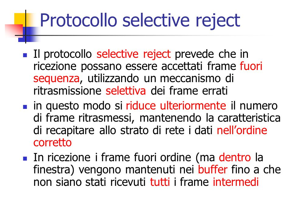 Protocollo selective reject