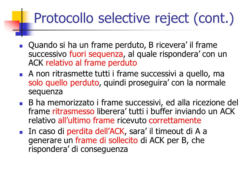 Protocollo selective reject (cont.)