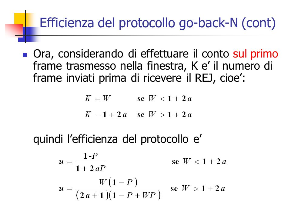 Efficienza del protocollo go-back-N (cont)