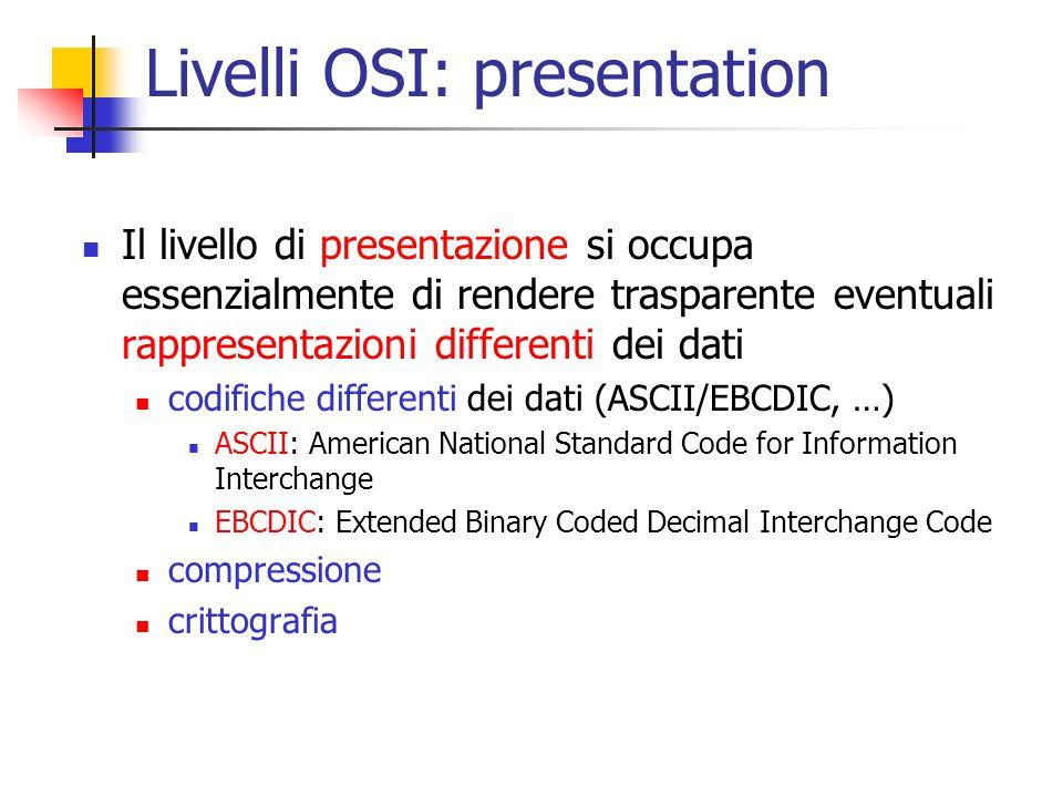 Livelli OSI: presentation