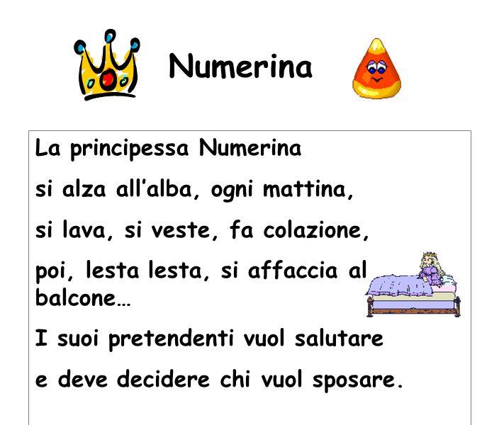 Numerina La principessa Numerina si alza all'alba, ogni mattina,