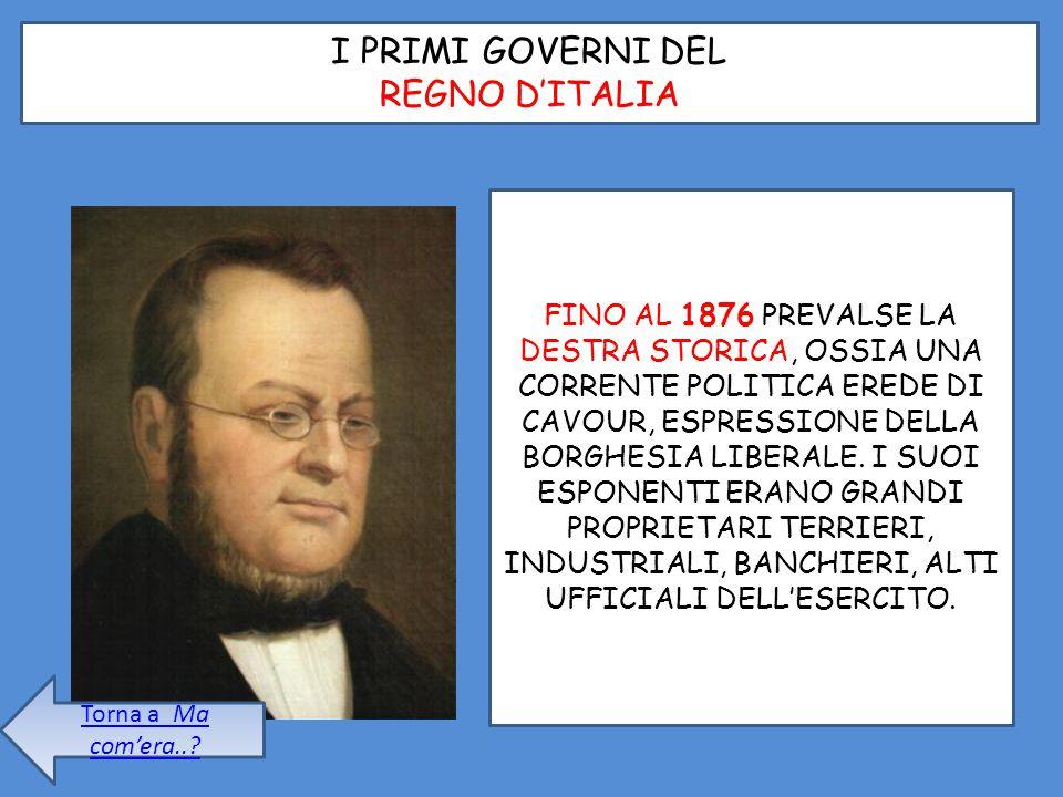 I PRIMI GOVERNI DEL REGNO D'ITALIA
