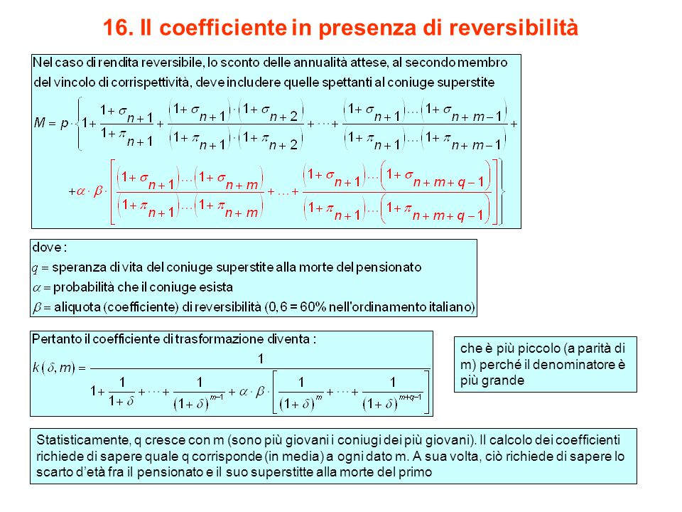 16. Il coefficiente in presenza di reversibilità